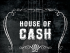 House of Cash 2