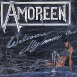Amoreen - Welcome my name is