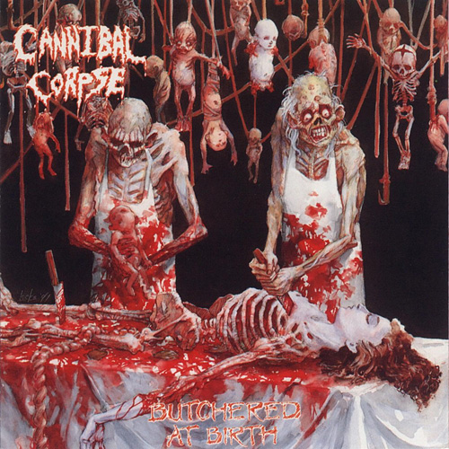 05 cannibal_corpse_butchered_at_birth
