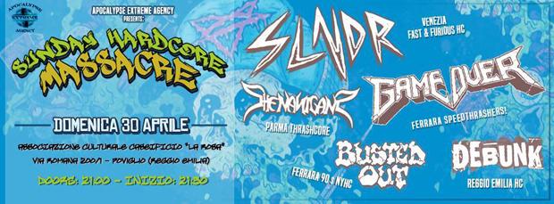 SUNDAY HARDCORE MASSACRE FEST - Tutti i gruppi del festival hardcore