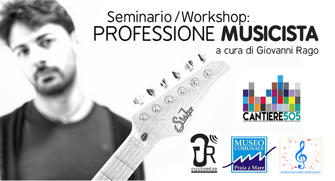 Sabato 18 Marzo 2107: Seminario/Workshop 'Professione Musicista'