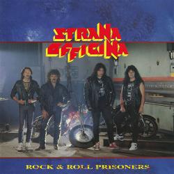 Strana Officina - Rock & Roll Prisoners