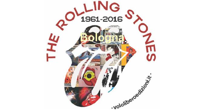 A Bologna la Presentazione del libro 'The Rolling Stones 1961-2016', il prossimo 11 aprile