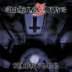 Scream 3 Days - Kolera 666