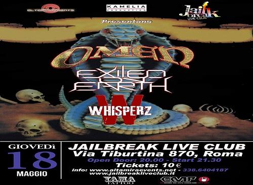 Omen + Exiled On Earth + Whisperz - Jailbreak, Roma - 17 maggio 2017