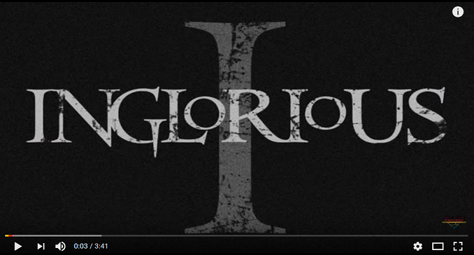 Inglorious - Video on Line: 'Hell Or High Water'