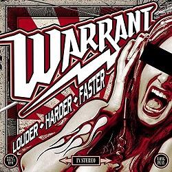 Warrant - Louder, Faster, Harder