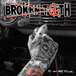 Broken Teeth - 4 On The Floor