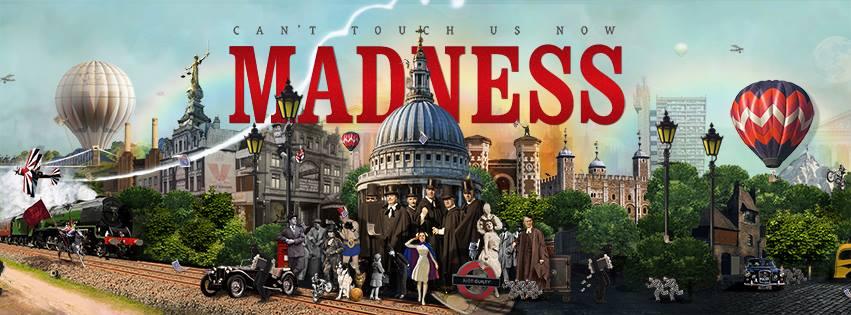 MADNESS - Tre date in Italia