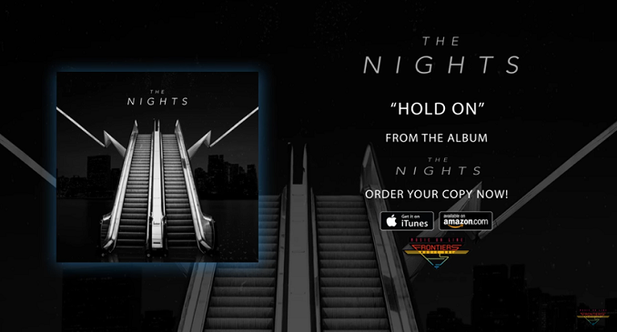 The Nights - Official Audio on Line: 'Hold On'