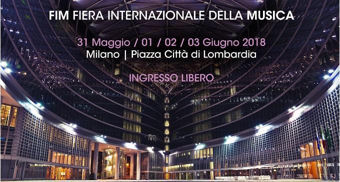 FIM - Atterra a Milano la fiera italiana della musica dal 31 maggio al 3 giugno 2018