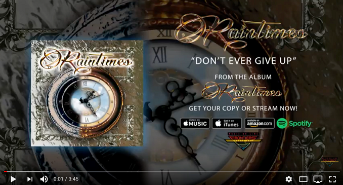 Raintimes - Official Audio on Line: 'Don't Ever Give Up'