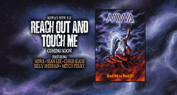 MIWA: 'Reach Out And Touch Me' nuovo EP per la band di Billy Sheehan