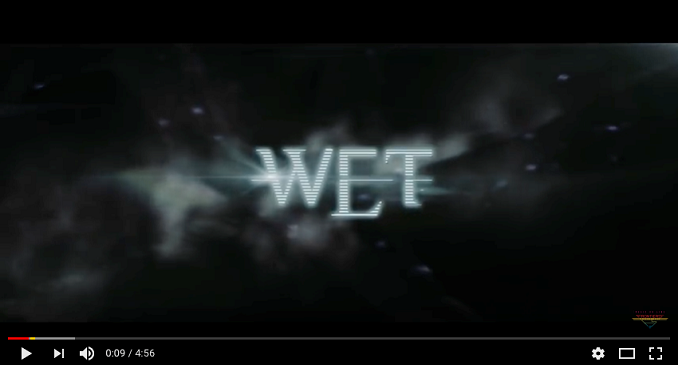W.E.T. - Video on Line: 'Watch the Fire'