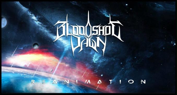 Bloodshot Dawn: 'Reanimation' official lyric video