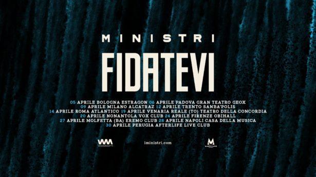 """MINISTRI - A Marzo """"Fidatevi"""""""