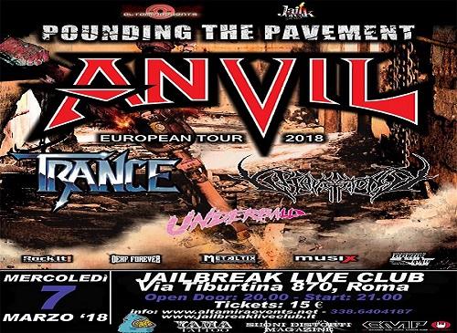 Anvil + Trance + Gravestone + Underball - Jailbreak Live Club, Roma - 07 marzo 2018