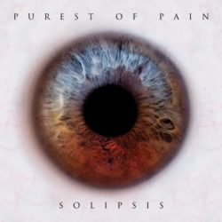 Purerst of Pain - Solipsis