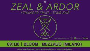 ZEAL & ARDOR @ BLOOM | Mezzago | Lombardia | Italia