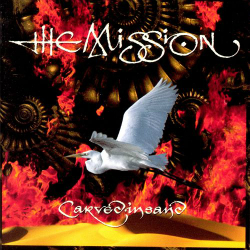 The Mission - Carved In Sand
