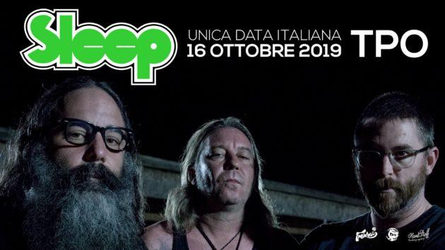 SLEEP - Unica data in Italia a Ottobre a Bologna