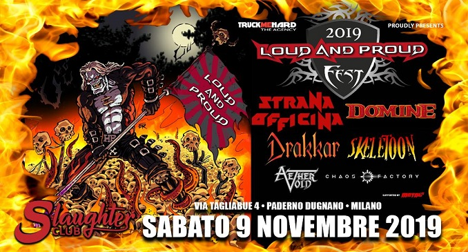 Pronto il cartellone definitivo del Loud and Proud Fest, a novembre allo Slaughter Club
