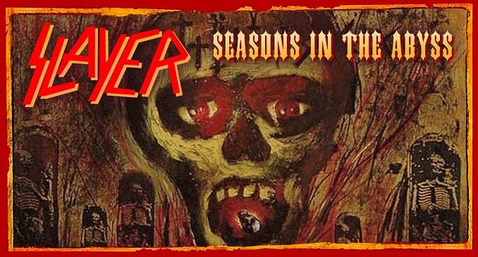 Slayer - Il 9 ottobre del 1990 veniva pubblicato l'album 'Season in the Abyss'