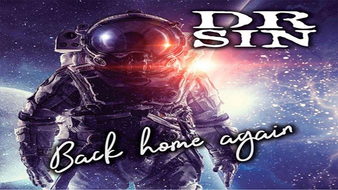 "DR. SIN: I leggendari rockers brasiliani pubblicano ""Back Home Again"""