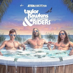Taylor Hawkins and The Coattal Riders - Get The Money