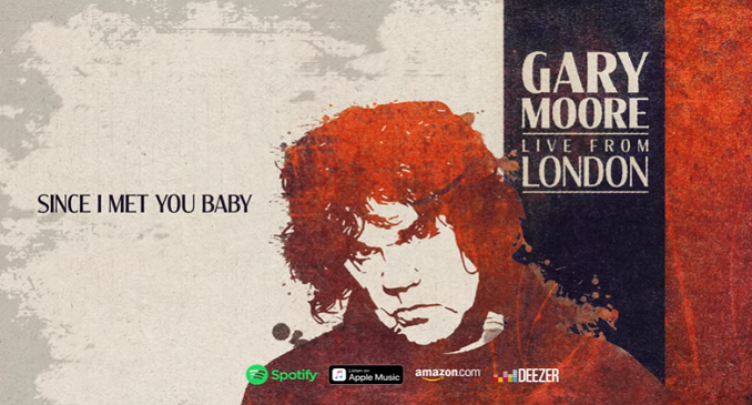 Gary Moore - Ascolta il brano 'Since I Met You Baby' da 'Live From London' in uscita a gennaio 2020