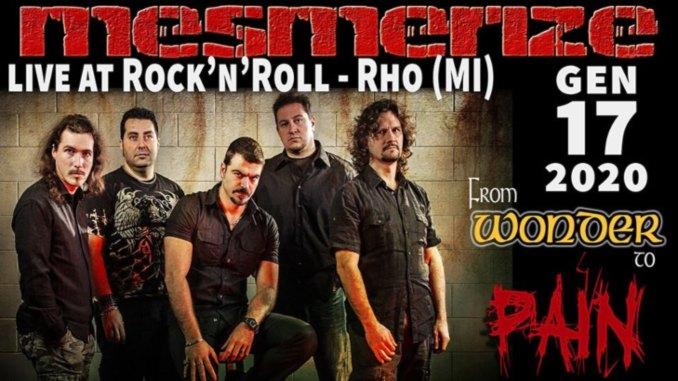 MESMERIZE: in concerto il 17 gennaio al ROCK'N'ROLL di Rho (MI)